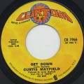 Curtis Mayfield / Get Down c/w We're A Winner