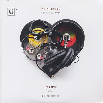 DJ Platurn ft. E Da Boss / In Love