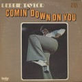 Debbie Taylor / Comin' Down On You