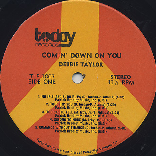 Debbie Taylor / Comin' Down On You label