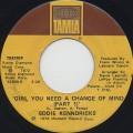 Eddie Kendricks / Girl You Need A Change Of Mind(45)