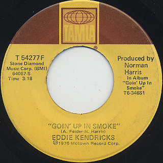 Eddie Kendricks / Goin' Up In Smoke (7