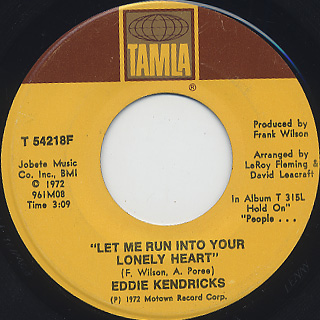 Eddie Kendricks / Let Me Run Into Your Lonely Heart