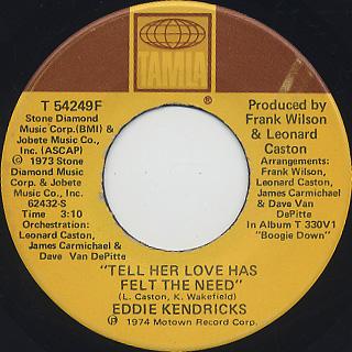 Eddie Kendricks / Tell Her Love Has Felt The Need