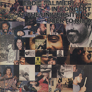Eddie Palmieri & Friends / In Concert At The University Of Puerto Rico