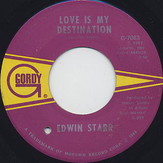 Edwin Starr / Twenty-Five Miles c/w Love Is My Destination back