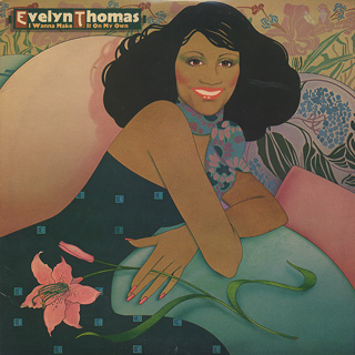 Evelyn Thomas / I Wanna Make It On My Own