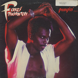Fonzi Thornton / Pumpin'... Let Me Show U How Ta Do It