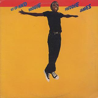 Freddie James / Get Up And Boogie