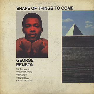 George Benson / Shape Of Things To Come back