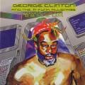 George Clinton & The P-Funk Allstars / T.A.P.O.A.F.O.M.