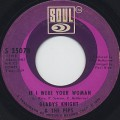 Gladys Knight And The Pips / If I Were Your Woman (45)