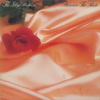 Isley Brothers / Between The Sheets