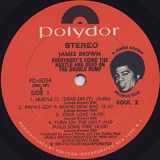 James Brown / Everybody's Doin' The Hustle & Dead On The Double Bump label