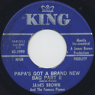 James Brown and The Famous Flames / Papa's Got A Brand New Bag back