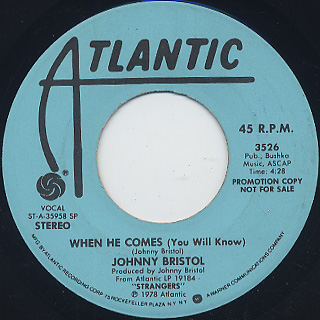 Johnny Bristol / When He Comes (You Will Know)