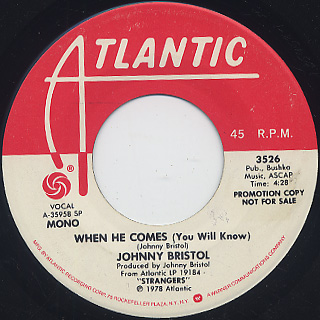 Johnny Bristol / When He Comes (You Will Know) back