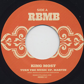 King Most / Turn The Music Up Marvin