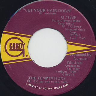Temptations / Let Your Hair Down c/w Ain't No Justice