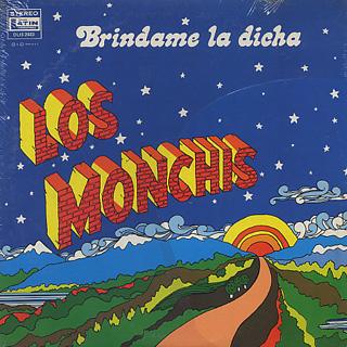 Los Monchis / Brindame La Dicha