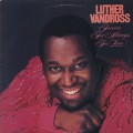 Luther Vandross / Forever, For Always, For Love