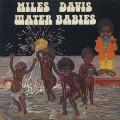 Miles Davis / Water Babies