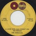 Miracles / A Love She Can Count On c/w I Can Take A Hint