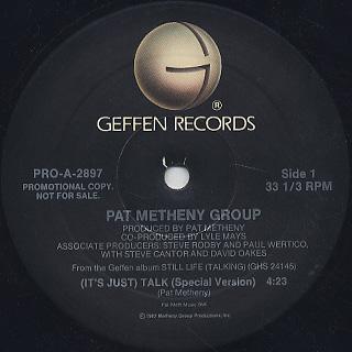 Pat Metheny Group / (It's Just) Talk c/w So May It Secretly Begin back