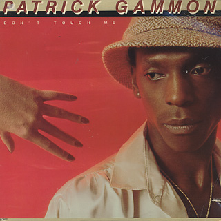 Patrick Gammon / Don't Touch Me
