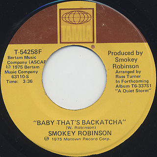 Smokey Robinson / Baby That's Backatcha