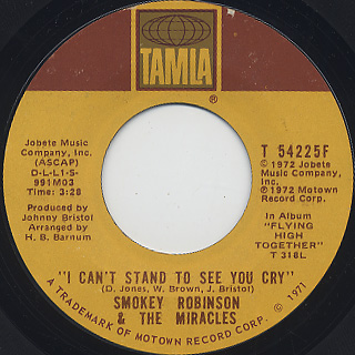 Smokey Robinson & The Miracles / I Can't Stand To See You Cry
