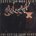 Superior Movement / The Key To Your Heart-1