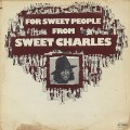 Sweet Charles / For Sweet People