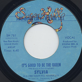 Sylvia / It's Good To Be The Queen