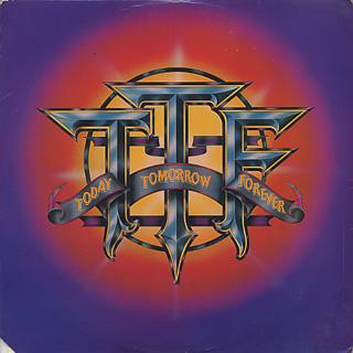 TTF / Today, Tomorrow, Forever