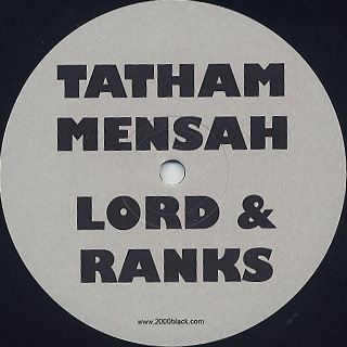 Tatham, Mensah, Lord & Ranks / Two Way Here One Way Go back