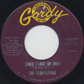 Temptations / Since I Lost My Baby c/w You've Got To Earn It
