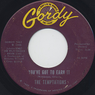 Temptations / Since I Lost My Baby c/w You've Got To Earn It back