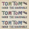 Tom Tom Club / Under The Boardwalk