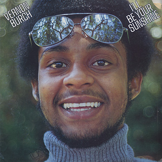 Vernon Burch / I'll Be Your Sunshine