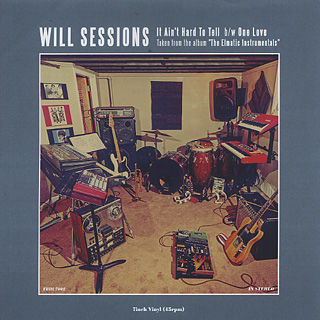 Will Sessions / It AIn't Hard To Tell c/w One Love front