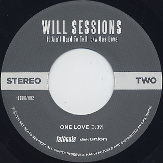 Will Sessions / It AIn't Hard To Tell c/w One Love label