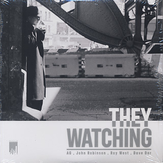 AG & John Robinson / They Watching