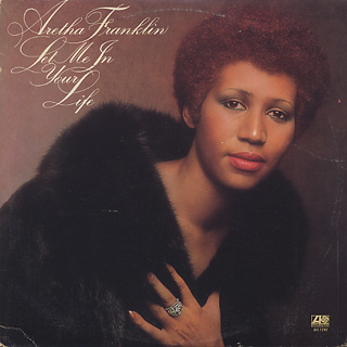 Aretha Franklin / Let Me In Your Life front