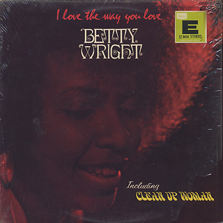 Betty Wright / I Love The Way You Love front