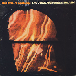 Carmen McRae / I'm Coming Home Again