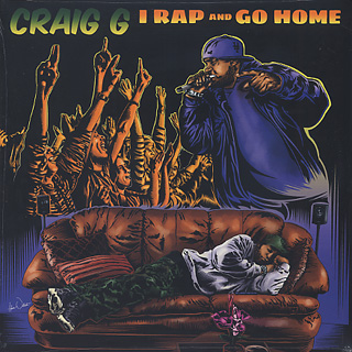 Craig G / I Rap And Go Home front