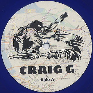 Craig G / I Rap And Go Home label