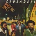 Crusaders / Street Life