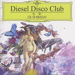 DJ Shikisai / Diesel Disco Club